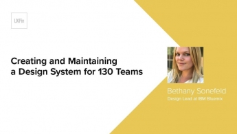 Creating and Maintaining a Design System for 130 Teams by Bethany Sonefeld