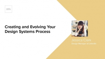 Creating and Evolving Your Design Systems Process: Lessons Learned at Linkedin by Jessica Clark